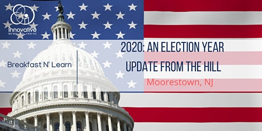 2020 An Election Year Update from the Hill Moorestown 3/25/20