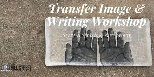 ART WORKSHOP: Transfer Image and Poetic Writing