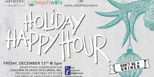 """Holiday Happy Hour, """"Don't be a Grinch!"""""""