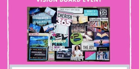 Get Your Visoin, Get Your Life Vision Board Event tickets