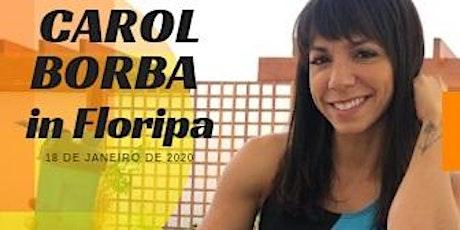 Carol Borba in Floripa ingressos
