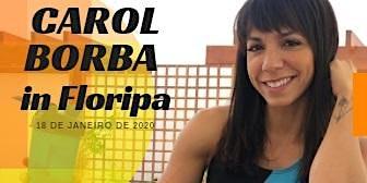Carol Borba in Floripa