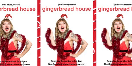 Gingerbread House: A Solo Show from Lydia House tickets