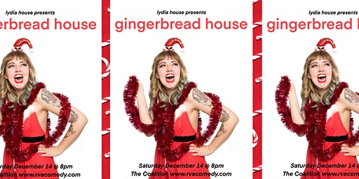 Gingerbread House: A Solo Show from Lydia House