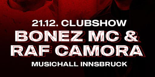 Raf Camora & Bonez MC - Clubshow