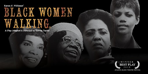 BLACK WOMEN WALKING Special Matinee Performance