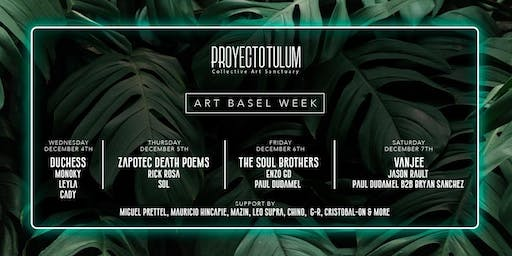 Art Basel Week at Proyecto Tulum
