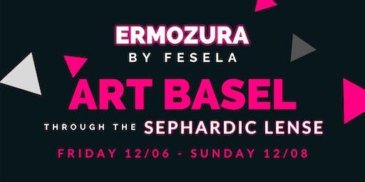 Ermozura: Art Basel through the Sephardic Lense Art Fair