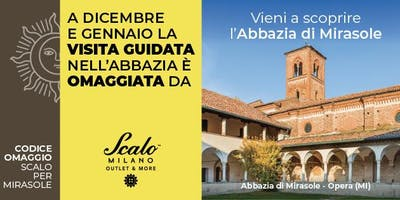 Visite guidate all'Abbazia di Mirasole omaggiate da Scalo Milano Outlet & More