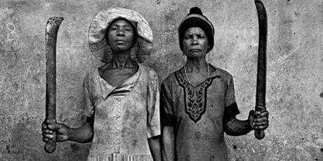 POSTPONED - Heroines of the African Holocaust: African Women in War - Friday 13th December 2019 tickets