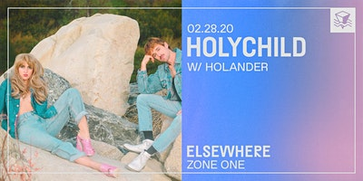 HOLYCHILD @ Elsewhere (Zone One)