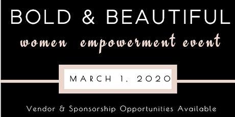 Bold & Beautiful Women Empowerment Event tickets