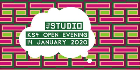 The Studio - KS4 open evening tickets