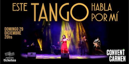 Este Tango habla por mi - espectáculo musical -