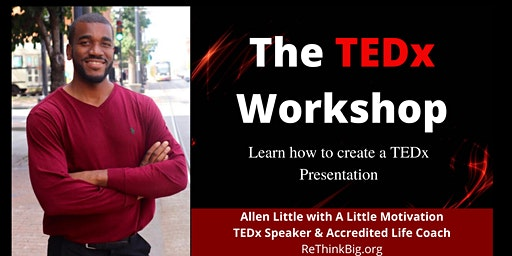 The TEDx Workshop: Learn how to create a TEDx Presentation