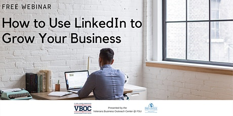 How to Use LinkedIn to Grow Your Small Business - Webinar tickets