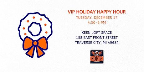 Norte VIP Holiday Happy Hour! tickets