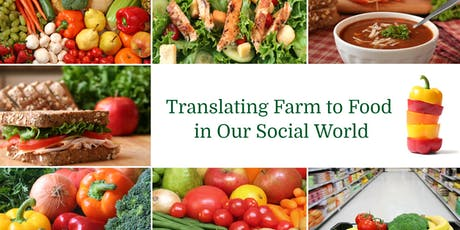 Translating Farm to Food in Our Social World tickets