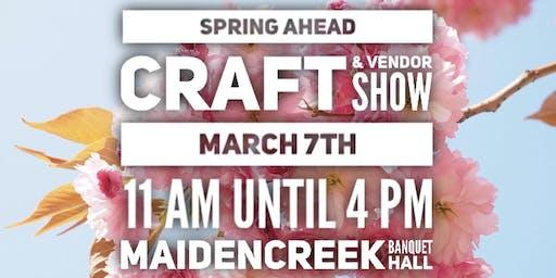 Spring Ahead Craft & Vendor Show