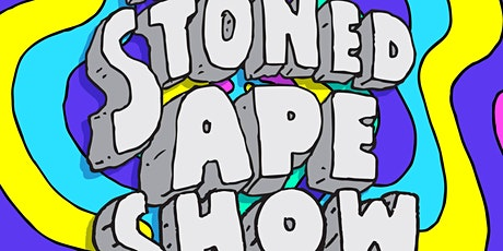 The Stoned Ape Show tickets