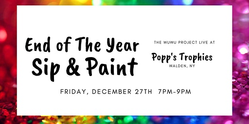 End of The Year Sip & Paint