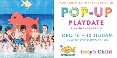 Pop-Up Playdate: Playtime at the Pool tickets