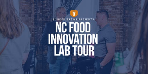 Bunker Brews Charlotte: NC Food Innovation Lab Tour