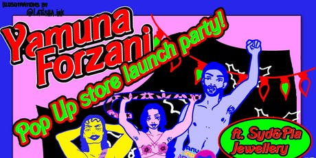 Yamuna Forzani Pop Up Launch Party! tickets