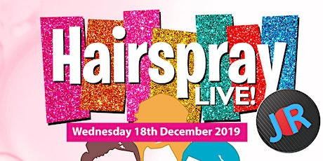 Hairspray presented by Manchester Enterprise Academy Wednesday 18th Dec tickets