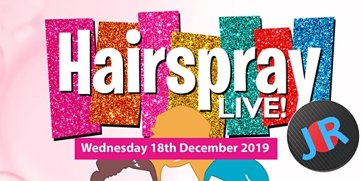 Hairspray presented by Manchester Enterprise Academy Wednesday 18th Dec