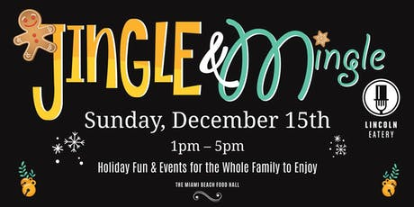 Jingle & Mingle at The Lincoln Eatery tickets