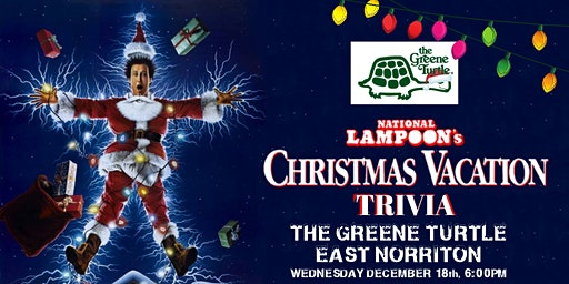 National Lampoons Christmas Vacation Trivia at Greene Turtle East Norrition