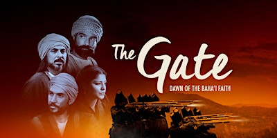 """The Gate: Dawn of the Bahá'í Faith"" in Westchester, NY"
