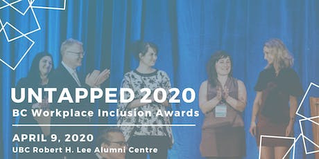 UnTapped 2020: BC Workplace Inclusion Awards tickets