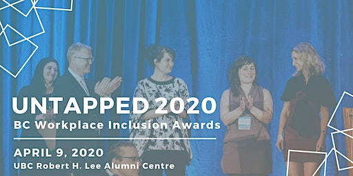 UnTapped 2020: BC Workplace Inclusion Awards