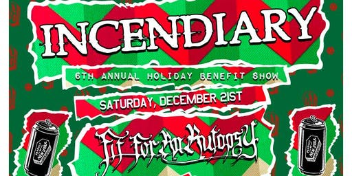 Incendiary 6th Annual Benefit Holiday Show