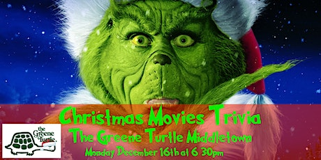 Christmas Movies Trivia at The Greene Turtle Middletown tickets