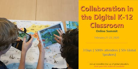 Collaboration in the Digital K-12 Classroom Summit 2020 (online) tickets