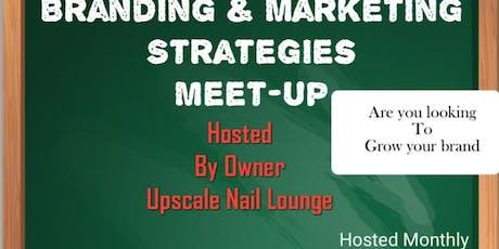 BUSINESS BRANDING & MARKETING MEET-UP tickets