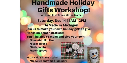 Handmade Holiday Gift Workshop
