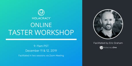 Online Holacracy Taster Workshop with Eric Graham tickets