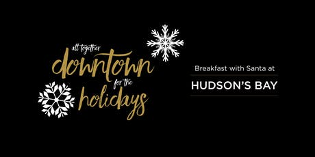 Breakfast with Santa at the Hudson's Bay Downtown Winnipeg tickets