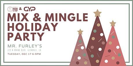 Glendale Young Professionals and Tech on Tap: Mix and Mingle Holiday Party tickets