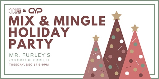 Glendale Young Professionals and Tech on Tap: Mix and Mingle Holiday Party