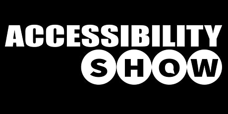 Accessibility Show tickets