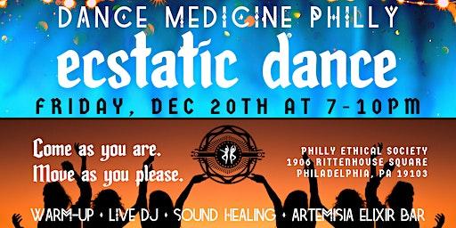Dance Medicine Philly presents Ecstatic Dance December 20th