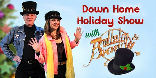 Buffalo and Brandy: Down Home Holiday Show