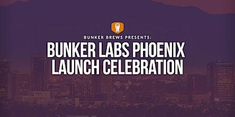 Bunker Labs Phoenix Launch Celebration tickets