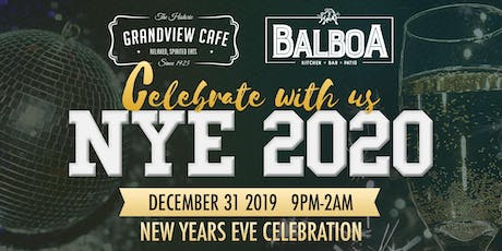 New Year's Eve - Balboa/Grandview Cafe NYE Party tickets