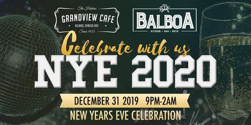 New Year's Eve - Balboa/Grandview Cafe NYE Party